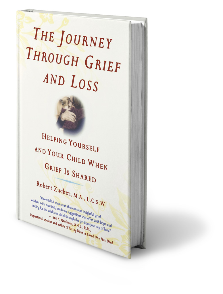 Robert Zucker's book, The Journey through grief and loss